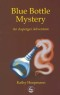 The Blue Bottle Mystery (Hoopman, Kathy)